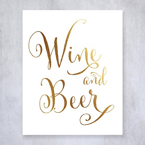 Wine and Beer Gold Foil Sign Wedding Reception Signage Bar Cart Sign Drinks Party Decor 8 inches x 10 inches D44