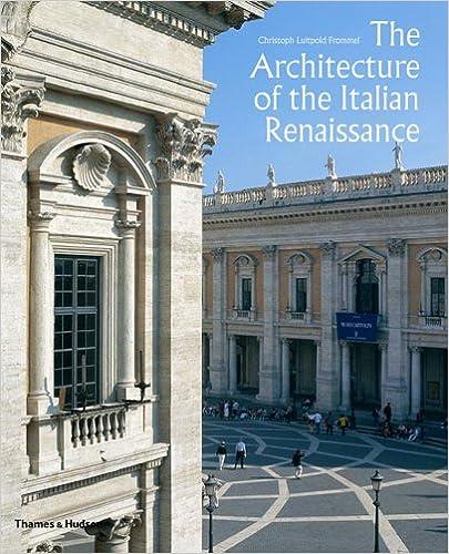 the architecture of the italian renaissance christoph luitpold