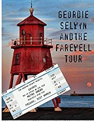 Geordie Selwyn and the Farewell Tour (The Selwyn Files Book 3)