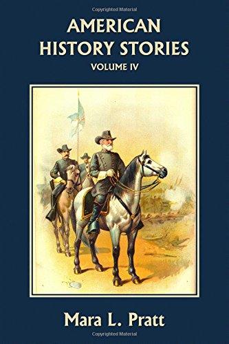 4: American History Stories, Volume IV (Yesterday's Classics)