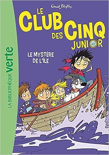 Amazon Fr Le Club Des Cinq Junior 02 Le Mystere De L Ile