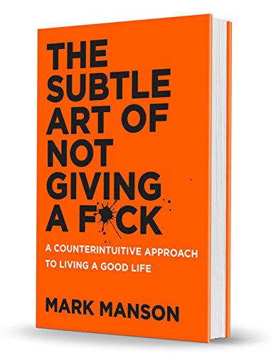 Book cover from {The Subtle Art of Not Giving a F*ck}{Mark Manson The Subtle Art of Not Giving a Fuck)by Mark Manson