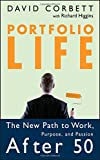 img - for Portfolio Life: The New Path to Work, Purpose, and Passion After 50 book / textbook / text book