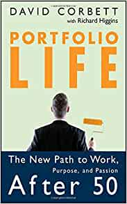 portfolio life the new path to work purpose and passion after 50