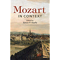 Mozart in Context (Composers in Context) (English Edition)
