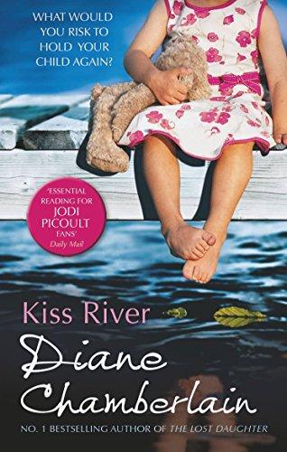 Kiss River (The Keeper of the Light Trilogy) by Diane Chamberlain (4-Jan-2013) Paperback