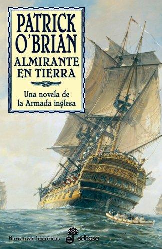 Descargar Libro 18. Almirante En Tierra Patrick O'brian