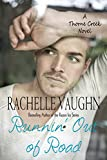 Runnin' Out of Road (Thorne Creek Book 2)