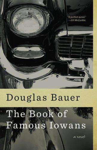 The Book of Famous Iowans: A Novel