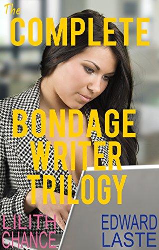 The Complete Bondage Writer Trilogy: Steamy BDSM (Women Straitjacket)