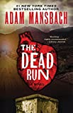 The Dead Run: A Novel (Jess Galvan)