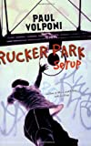 Rucker Park Setup by Paul Volponi front cover