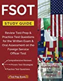img - for FSOT Study Guide Review: Test Prep & Practice Test Questions for the Written Exam & Oral Assessment on the Foreign Service Officer Test book / textbook / text book