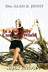 Sexual Madness: In a Sexually Confused World