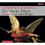 Die falsche Fährte: 6 CDs (Ein Kurt-Wallander-Krimi, Band 6)
