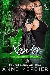 Xander: Part Two, The Present (Rockstar Book 14)