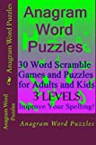 Anagram Word Puzzles: 30 Word Scramble Games and Puzzles for Adults and Kids