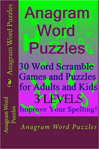 Anagram Word Puzzles: 30 Word Scramble Games and Puzzles for Adults