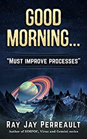Good Morning...: Processes must be improved.