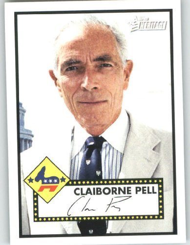 2009 Topps American Heritage Heroes Trading Card #14 Claiborne Pell Political Heroes - Baseball Card (Heroes Topps Cards Trading)
