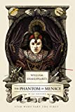 William Shakespeare's The Phantom of Menace: Star Wars Part the First (William Shakespeare's Star Wars Book 1)