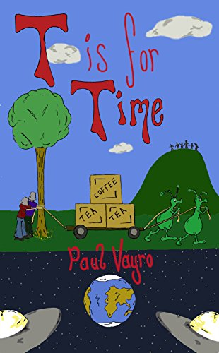 T is for Time (The Amblers Odyssey Book 1)