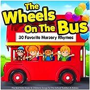 The Wheels On The Bus - 30 Favorite Nursery Rhymes - The Best Kids Music & Childrens Songs for Pre-School