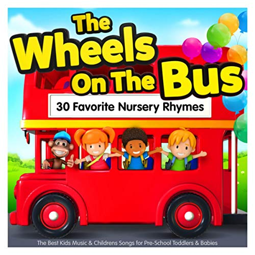 The Wheels On The Bus - 30 Favorite Nursery Rhymes - The Best Kids Music & Childrens Songs for Pre-School Toddlers & Babies (Copy)
