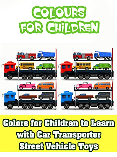 Fire Transporter - Colors for Children to Learn with Car Transporter Street Vehicle Toys
