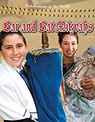 Bar and Bat Mitzvahs (Celebrations in My World (Library))