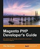Magento PHP Developer's Guide, Allan MacGregor, 1782163069