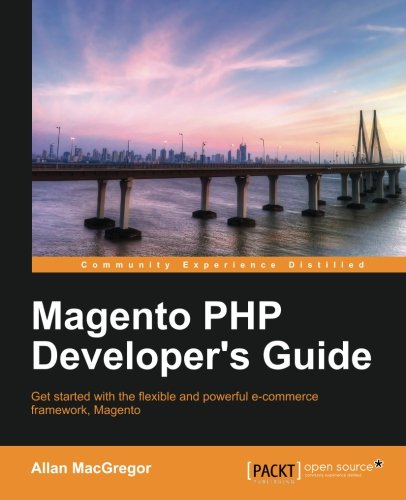 Magento PHP Developer's Guide by Allan MacGregor, Publisher : Packt Publishing