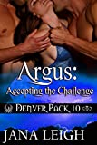 Argus: Accepting the Challenge (Denver Pack Book 10)
