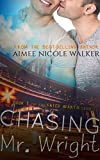 Chasing Mr. Wright: Book 1 Of The Fated Hearts Series
