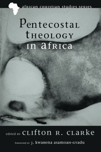 Pentecostal Theology in Africa (African Christian Studies) (African Christian Studies Series (Africs)) pdf