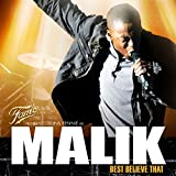 Fame presents Collins Pennie as Malik: Best Believe That