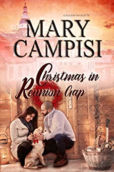 Christmas In Reunion Gap: A Holiday Novelette by [Campisi, Mary]