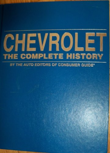 Chevrolet: The Complete History