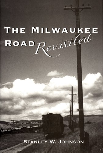 The Milwaukee Road Revisited ()