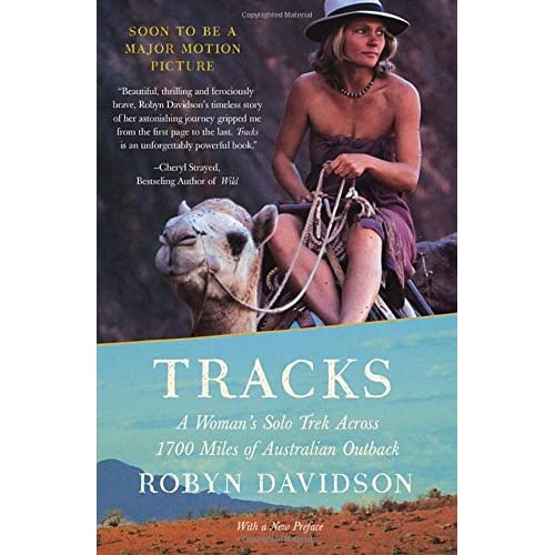 Tracks: A Woman's Solo Trek Across 1700 Miles of Australian Outback - 51lXs%2BMm9lL. SS500 - Getting Down Under Travel Guides