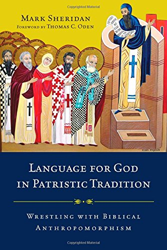 Language for God in Patristic Tradition: Wrestling with Biblical Anthropomorphism by InterVarsity Press