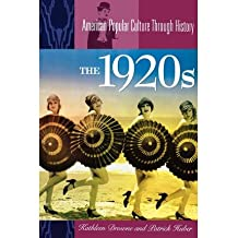 [ The 1920s[ THE 1920S ] By Drowne, Kathleen ( Author )Mar-01-2004 Paperback By Drowne, Kathleen ( Author ) Paperback 2004 ]