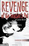 Revenge of the Teacher's Pet, Darrin Doyle, 0807134341