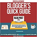 Blogger's Quick Guide to Blog Post Ideas: Set Up Systems, Nurture Creativity, and Never Run Out of Blog Post Ideas Again | Rebecca Livermore