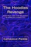 The Hoodies Revenge, Catherine Pierre, 1490925627