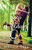 Keep Holding On (Walker Family) (Volume 3)