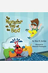 The Monster on Top of the Bed (Suzy & Karrit) (Volume 1) Paperback