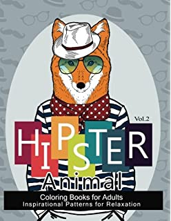 Hipster Animal Coloring Book For Adults Youve Probably Never Colored It Sacred