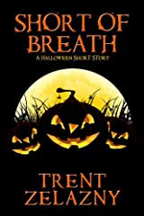 Short of Breath: A Halloween Short Story Kindle Edition