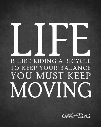 Amazon Life Is Like Riding A Bicycle Albert Einstein Quote Fascinating Posters With Quotes On Life